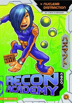 Recon Academy: Nuclear Distraction 1434213811 Book Cover