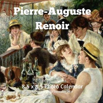 Paperback Pierre-Auguste Renoir 8.5 X 8.5 Calendar September 2020 -December 2021: Impressionist - Monthly Calendar with U.S./UK/ Canadian/Christian/Jewish/Musli Book