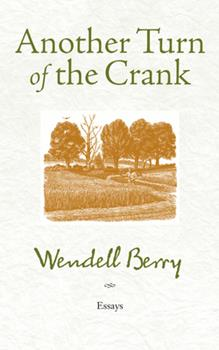 Another Turn of the Crank: Essays 1887178287 Book Cover