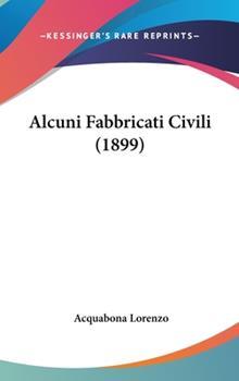 Hardcover Alcuni Fabbricati Civili Book