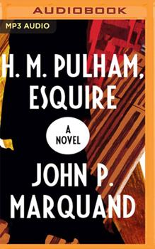 H.M. Pulham, Esquire: A Novel 1799772454 Book Cover