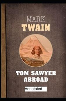 Paperback Tom Sawyer Abroad Annotated Book