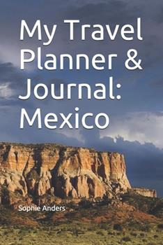 Paperback My Travel Planner & Journal : Mexico Book