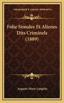 Hardcover Folie Simulee et Alienes Dits Criminels Book