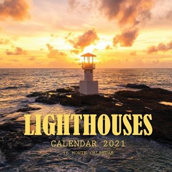 Paperback Lighthouses Calendar 2021: 16 Month Calendar Book