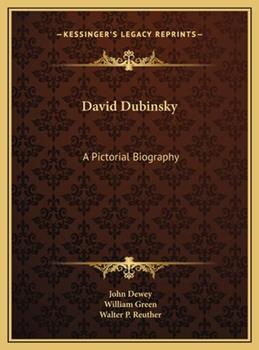 Hardcover David Dubinsky : A Pictorial Biography Book