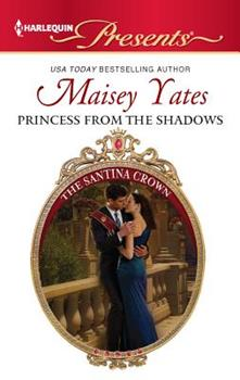 Princess from the Shadows - Book #6 of the Santina Crown