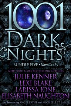 1001 Dark Nights: Bundle Five - Book #3.5 of the Dark Pleasures #0.5