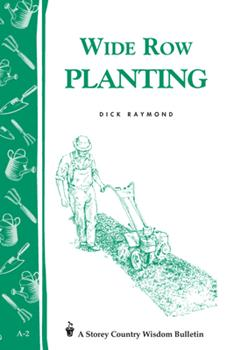 a.02 Wide Row Planting 0882661760 Book Cover