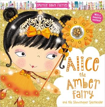 Paperback Sparkle Town Fairies: Alice the Amber Fairy Book