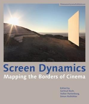 Paperback Screen Dynamics: Mapping the Borders of Cinema Book