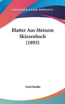Hardcover Blatter Aus Meinem Skizzenbuch (1893) Book
