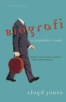 Biografi: A Traveler's Tale 0156001284 Book Cover