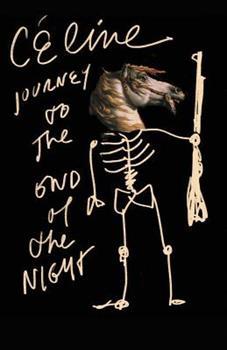 Voyage au bout de la nuit - Book #1 of the Ferdinand Bardamu