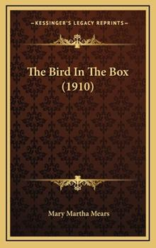 Hardcover The Bird in the Box Book