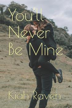 Paperback You'll Never Be Mine Book