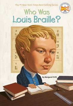 Who Was Louis Braille? - Book  of the Who Was/Is...?