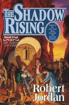 The Shadow Rising - Book #4 of the Wheel of Time