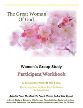 Paperback The Great Woman of God Women's Group Study : Participant Workbook Book