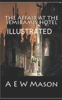 Paperback The Affair at the Semiramis Hotel Illustrated Book