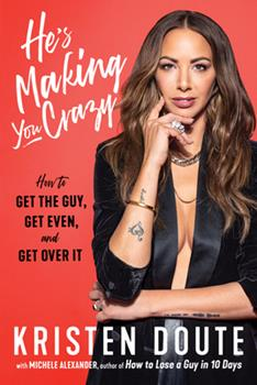 Hardcover He's Making You Crazy Book
