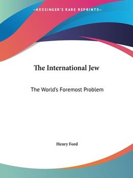 Paperback The International Jew : The World's Foremost Problem (1920) Book