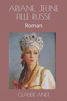 Paperback Ariane, Jeune Fille Russe: Roman [Italian] [Large Print] Book