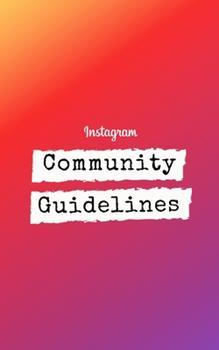 Paperback Instagram Community Guidelines Handbook Book