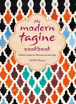 The Modern Tagine Cookbook: Delicious recipes for Moroccan one-pot meals 1788791436 Book Cover