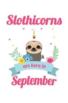 Paperback Slothicorns Are Born in September : 6x9 120 Pages Quad Ruled - Your Personal Diary Book