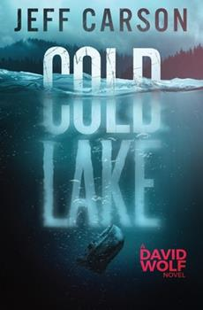 Cold Lake - Book #5 of the David Wolf