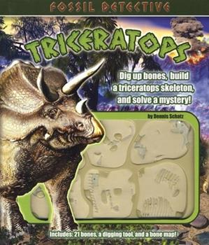 Fossil Detective Triceratops (Fossil Detective) 1592233759 Book Cover