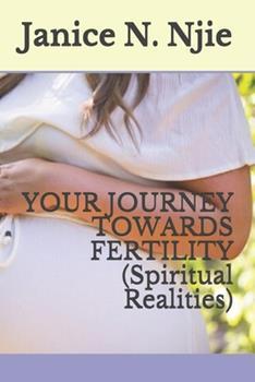 Paperback Your Journey Towards Fertility: Non Born Baren Book