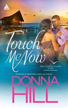 Touch Me Now - Book #1 of the Sag Harbor Village