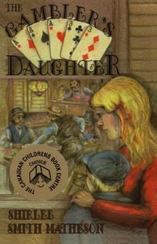 Gambler's Daughter 0888783809 Book Cover
