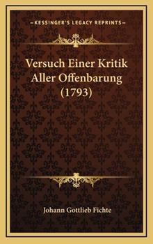 Hardcover Versuch Einer Kritik Aller Offenbarung Book