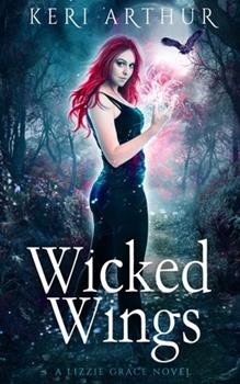 Wicked Wings - Book #5 of the Lizzie Grace