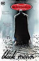 Batman: The Black Mirror - Book #199 of the Modern Batman