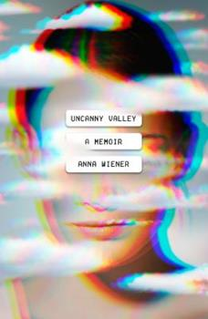 Uncanny Valley 1250785693 Book Cover