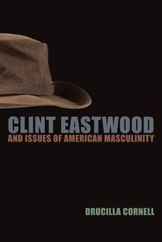 Paperback Clint Eastwood and Issues of American Masculinity Book