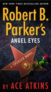 Robert B. Parker's Angel Eyes 0525536825 Book Cover