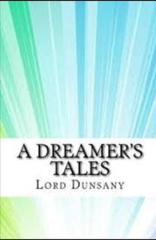 Paperback A Dreamer's Tales Illustrated Book
