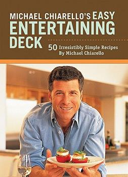 Michael Chiarello's Easy Entertaining Deck 0811860000 Book Cover