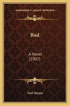 Paperback Bud : A Novel (1907) Book