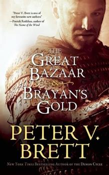 The Great Bazaar & Brayan's Gold - Book  of the Demon Cycle
