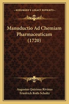 Paperback Manuductio Ad Chemiam Pharmaceuticam Book