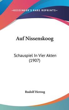 Hardcover Auf Nissenskoog : Schauspiel in Vier Akten (1907) Book