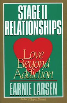 Stage II Relationships: Love Beyond Addiction 0062548085 Book Cover