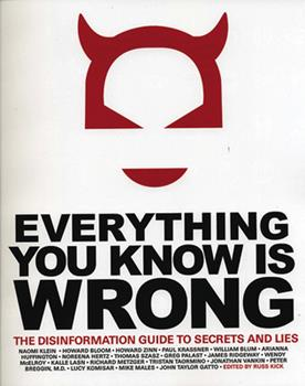 Paperback Everything You Know is Wrong: The Disinformation Guide to Secrets and Lies Book