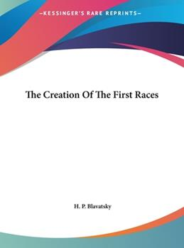 Hardcover The Creation of the First Races Book